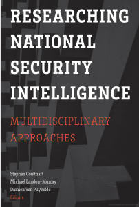 How the field of Communication Can Contribute to the Understanding and Study of National Security Intelligence Book Chapter Rubén Arcos